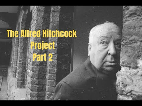 My Alfred Hitchcock Project Part 2