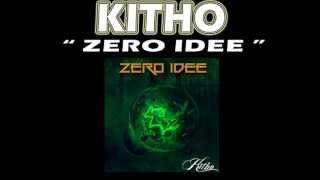 Kitho - ZERO IDEE ( prod.Taky)