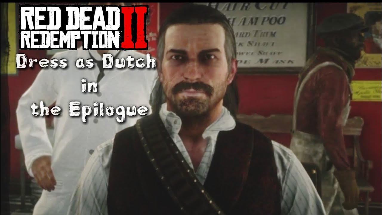 Red Dead Redemption 2 - Dress as Dutch in the Epilogue