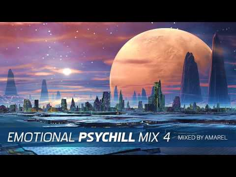 Emotional PsyChill Mix 4 by Amarel (Psychedelic Chill Out, Psybient)