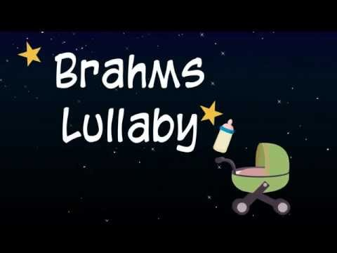 Brahms Lullaby~Cradle Song, Most Famous Bedtime Lullaby for Babies 世界著名搖籃曲