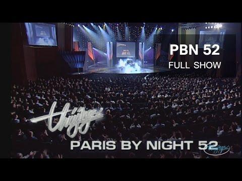 """Thuy Nga Paris By Night 52 - PBN 52 """"Giã Từ Thế Kỷ"""" Full Program"""