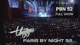 Paris By Night 52 - Giã Từ Thế Kỷ (Full Program)