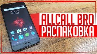 Распаковка AllCall Bro - Замена iPhone 7 Plus за 4000Р!