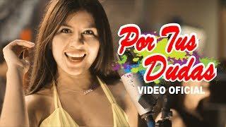 Deleites Andinos  - Por Tus Dudas | Video Oficial