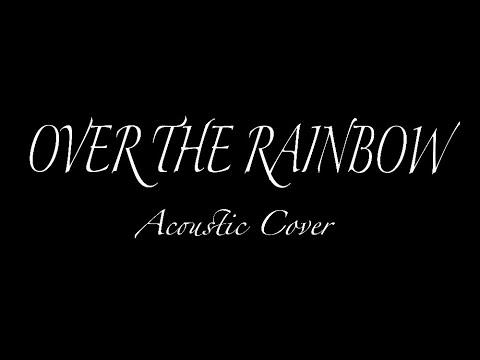 Over the Rainbow ~Harold Arlen, E.Y. Harburg~
