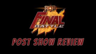 Ring of Honor Final Battle 2019 Review PCO vs Rush Multiple Title Changes and More