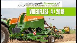 Maszyny rolnicze, co nowego? VIDEOFLESZ 4/2018 portalu maszynydlafarmera.pl
