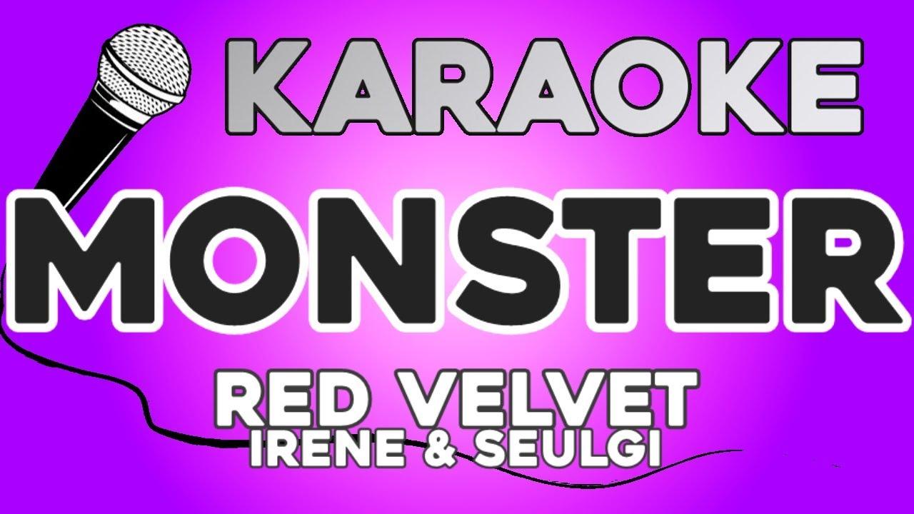 KARAOKE (Monster - Red Velvet - IRENE & SEULGI)