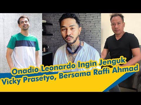 Bersama Raffi Ahmad, Onadio Leonardo Ingin Jenguk Vicky Prasetyo, Berikan Support dan Harapan Baru
