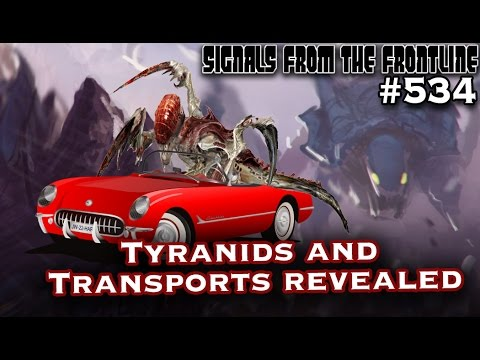 Signals from the Frontline #534: Tyranids and Transports Revealed