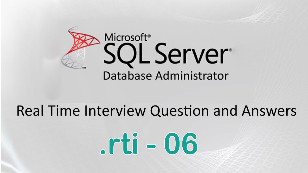 Ms SQL Server DBA Experienced Interview Questions And Answers 06