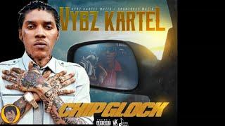 Vybz Kartel - Chip Glock   BEST Lyrics