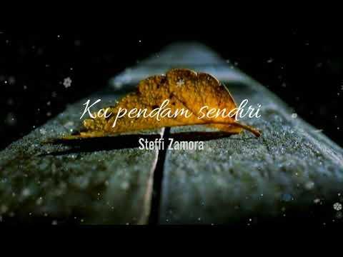 Download Steffi Zamora - Kupendam Sendiri  Mp4 baru