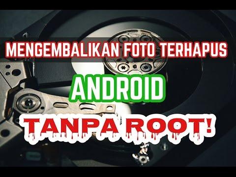 Cara mengembalikan foto yang hilang atau terhapus di android tanpa root dan tanpa pc. Info update 7-.