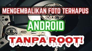 Cara Mengembalikan Foto yang Terhapus di Android MUDAH TANPA ROOT!! ✅