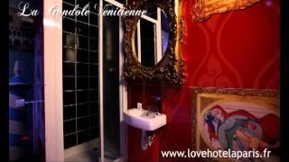 Love Hotel Paris chambre à l'heure La Gondole Vénitienne