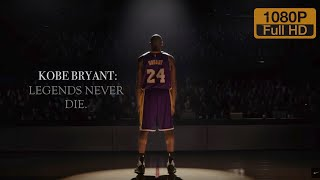Kobe Bryant Movie - Legends Never Die (DOCUMENTARY) ᴴᴰ