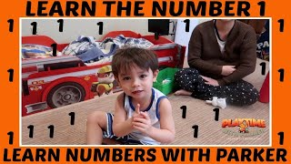 Learn The Number 1 | Learn Numbers With Parker!
