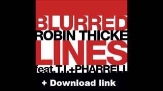 Robin Thicke - Blurred Lines ft. T.I. & Pharrell [HQ+Download]