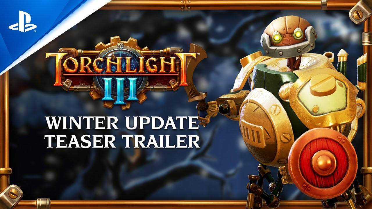Torchlight III – Winter Update Announce | PS4