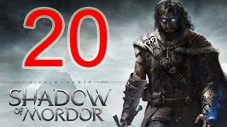 Middle Earth Shadow of Mordor Walkthrough Part 20 PS4 Gameplay lets play playthrough - No Commentary