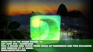 Defected In The House Brazil