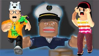 ROBLOX: MI MADRE Y YO EN: FLEEING THE CAPTAIN OF THE GIANT SHIP! -Jugar viejo
