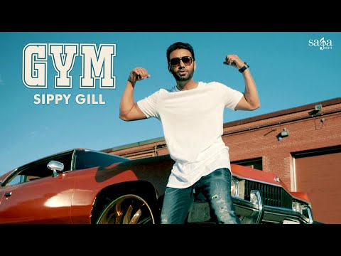 GYM (Official Full Video) | Sippy Gill |...