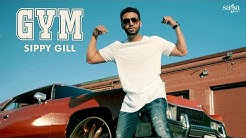 GYM (Official Full Video) | Sippy Gill | Deep Jandu | Happy Raikoti | TIGER | New Punjabi Songs 2018