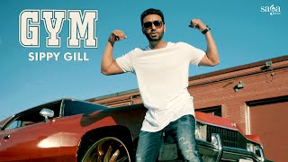 GYM (Official Full Video) | Sippy Gill | Deep Jandu | Happy Raikoti | TIGER | New Punjabi Songs 2018