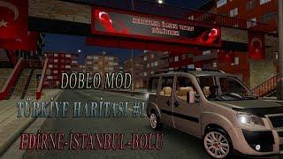 ETS 2 TÜRKİYE HARİTASI #1 DOBLO MODU EDİRNE-İSTANBUL-BOLU