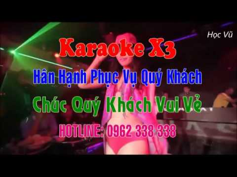 Karaoke X3 - Thành Phố Hà Giang