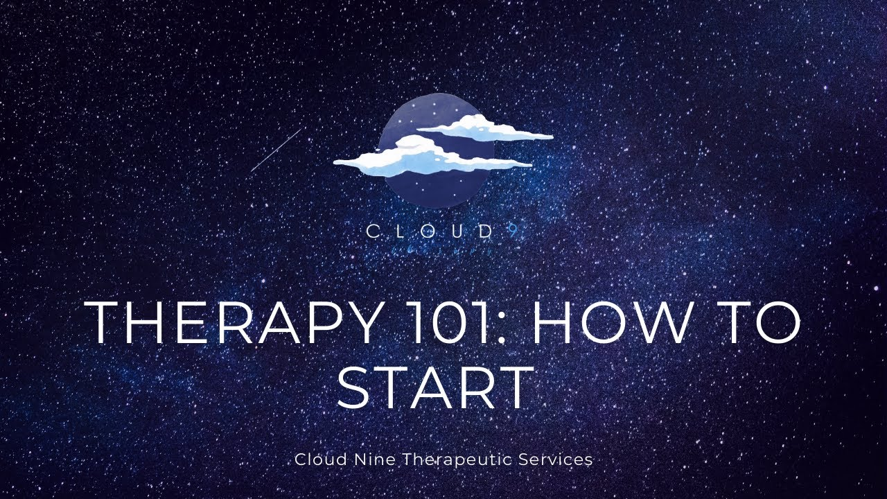 Therapy 101: How to Start the Process