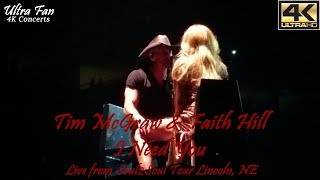 Tim McGraw & Faith Hill - I Need You Live from Soul2Soul LIncoln, NE