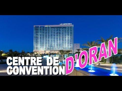 """CENTRE DE CONVENTION D'ORAN"""" ( Plan et Réalisation )"""