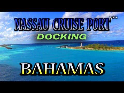 Docking at Nassau Cruise Port Bahamas