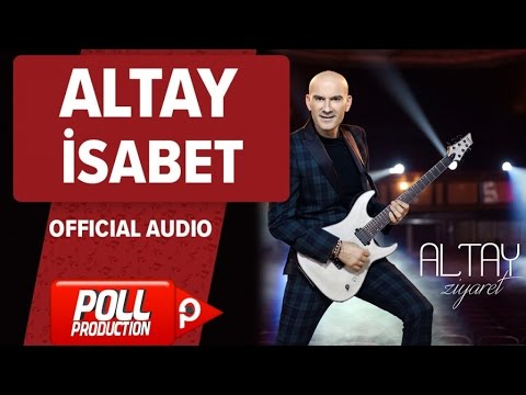 Altay - Isabet - ( Official Audio )