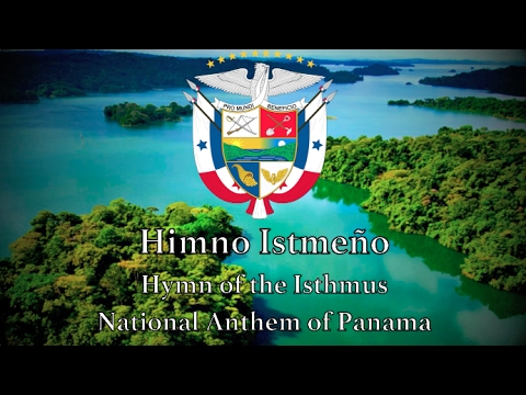 national-anthem:-panama---himno-istmeño