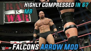 [67 MB] How To Download WWE 2K17 SD Falcons Arrow Mod In 67 MB For Android