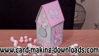 How To Make A Birdhouse Gift Box Www.card-making-downloads.com