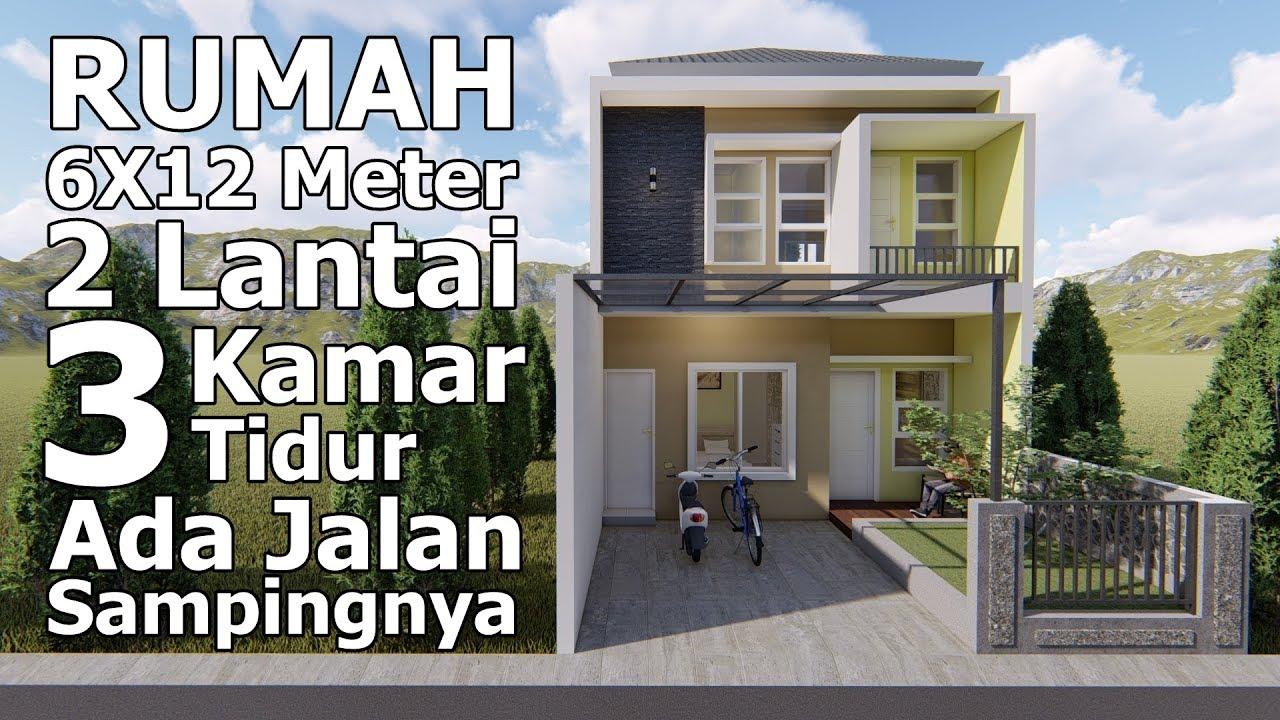 Desain Rumah Minimalis Lahan 6x12 M Ada Jalan Sampingnya Youtube