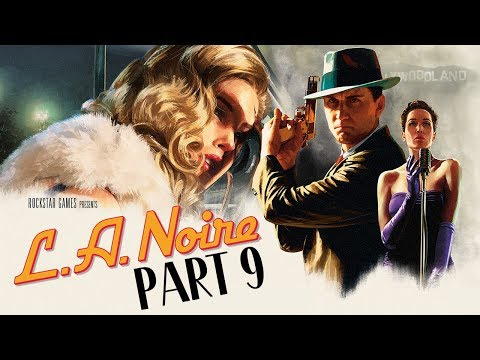 """L.A. Noire (PS4) - Let's Play (5-Star Ratings) - Part 9 - """"The Silk Stocking Murder"""""""