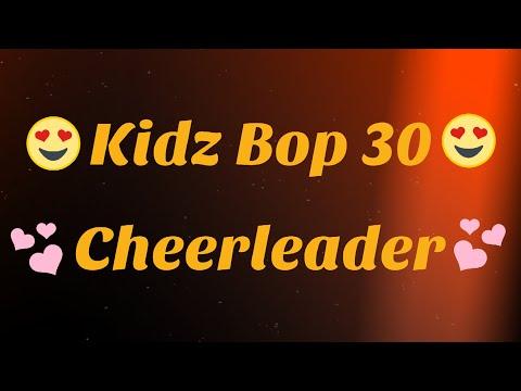 Kidz Bop 30 Cheerleader Lyrics