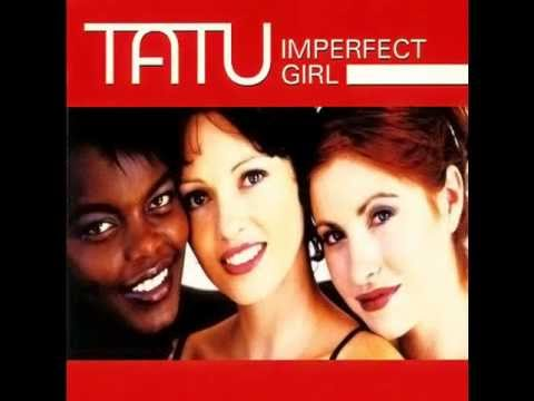 Tatu - Imperfect Girl