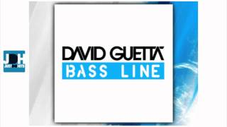 David Guetta - Bass Line [ New Song 2011 ]