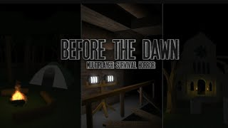 Before the DAWN (roblox) (xbox1)