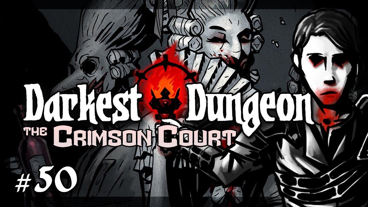 Let's Play Darkest Dungeon - The Crimson Court: No Stress ...