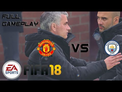 FIFA 18 - FULL GAMEPLAY - MANCHESTER DERBY
