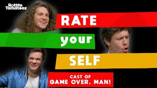 Rate Yourself with the Cast of 'Game Over, Man!' | Rotten Tomatoes